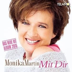 Monika Martin Mit Dir